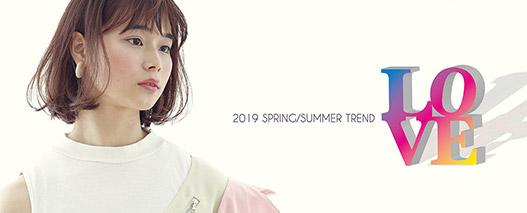 2019 SPRING/SUMMER TREND ISSUE